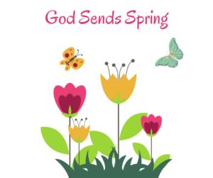 God Sends Spring